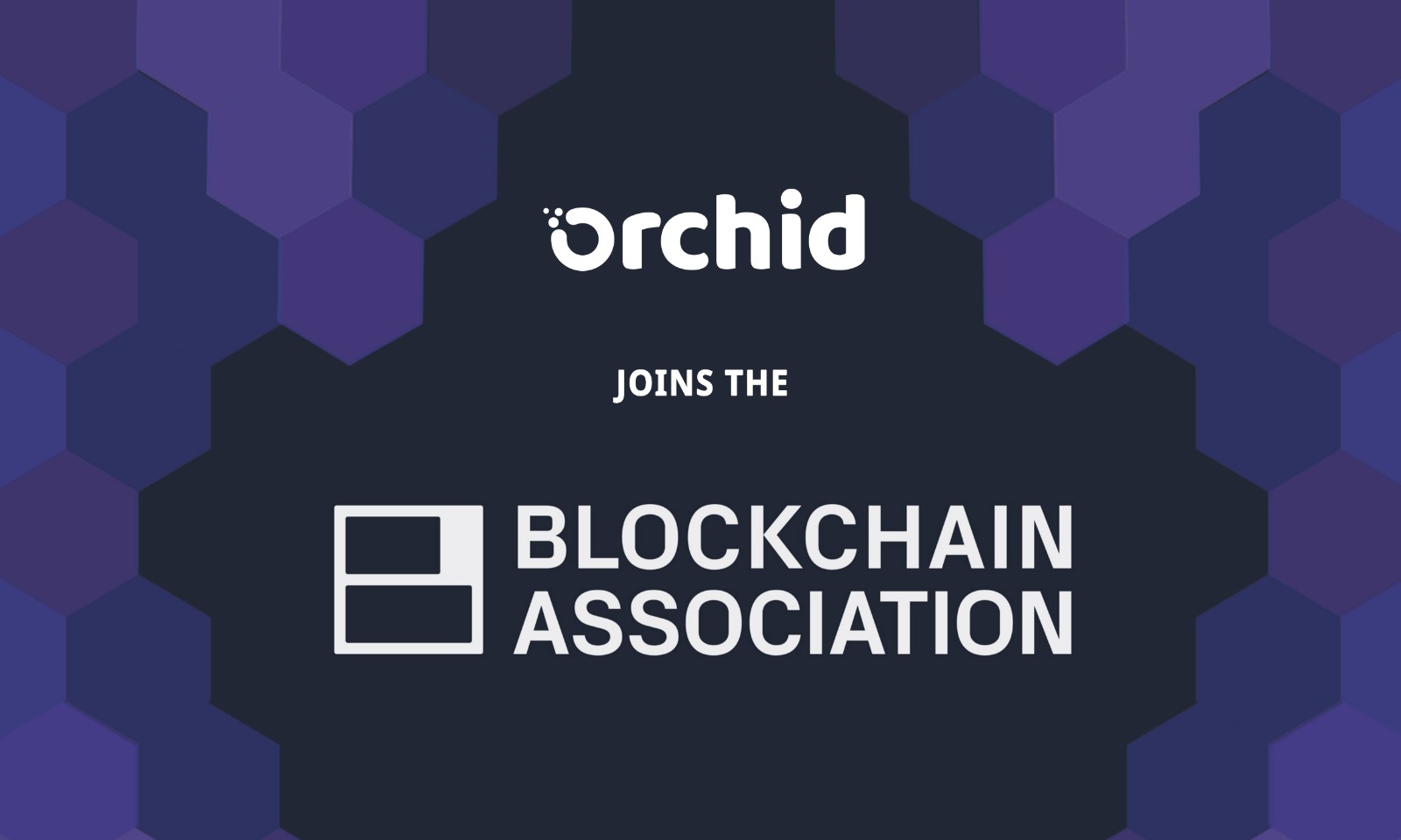 Orchid Joins Leading Industry Group the Blockchain Association